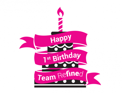 Happy Birthday to us! – Refined celebrates 1 year
